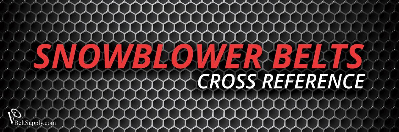 Snower V Belt Cross Reference
